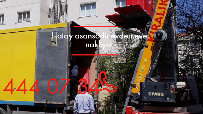 İstanbul Hatay asansörlü evden eve nakliyat